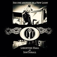 Libertine Hall - See one another